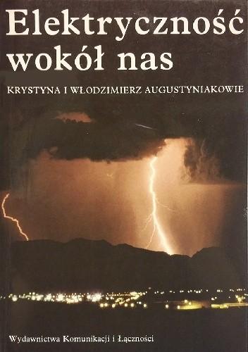 Okładka książki Elektryczność wokół nas