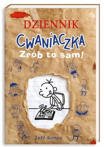 Okładka książki Dziennik cwaniaczka. Zrób to sam!