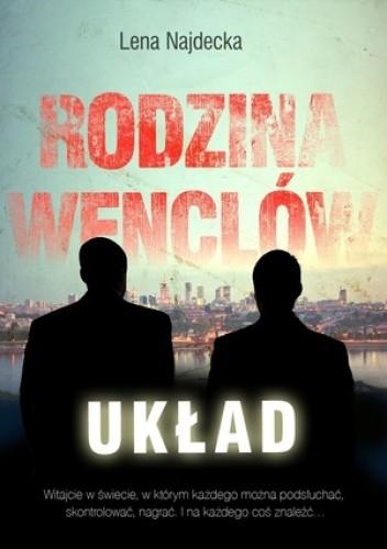 Rodzina Wenclów. tom 2. Układ - Lena Najdecka