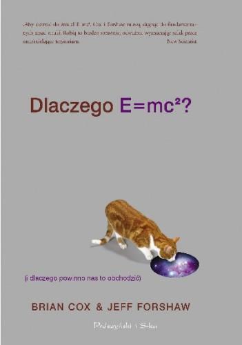 Okładka książki Dlaczego E=mc2? (i dlaczego powinno nas to obchodzić)