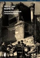 Neapol '44. Pamiętnik oficera wywiadu z okupowanych Włoch