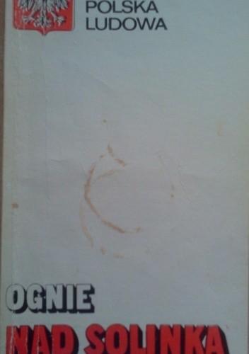 Okładka książki Ognie nad Solinką