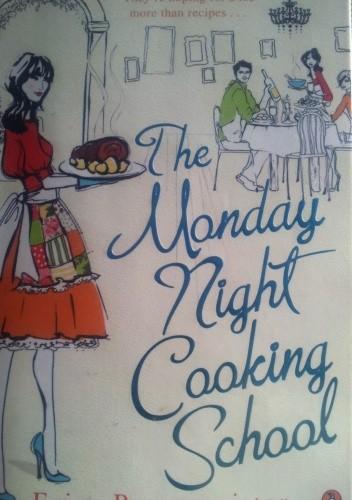 Okładka książki The Monday Night Cooking School