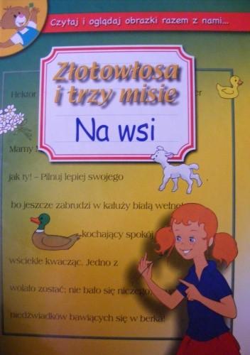 Okładka książki Złotowłosa i trzy misie na wsi.