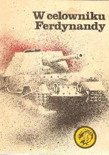 Okładka książki W celowniku Ferdynandy