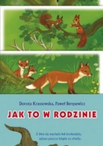 Okładka książki Jak to w rodzinie. Na łące. W lesie. W Afryce.