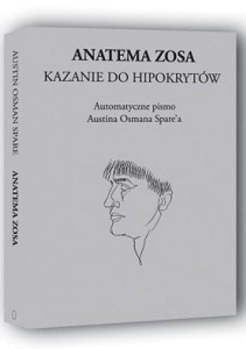 Okładka książki Anatema Zosa, Kazanie do Hipokrytów