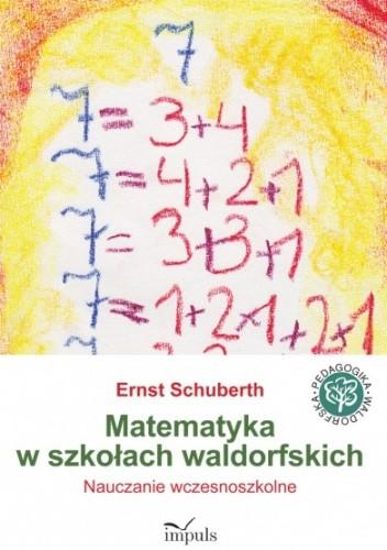 Okładka książki Matematyka w szkołach waldorfskich