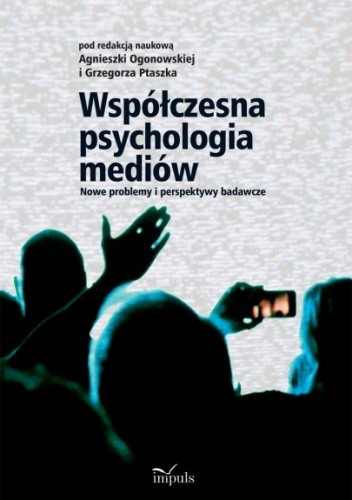 Okładka książki Współczesna psychologia mediów
