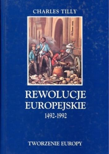 Okładka książki Rewolucje europejskie 1492 - 1992