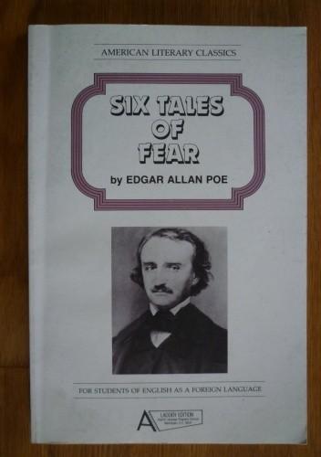 Okładka książki Six tales of fear by Edgar Allan Poe