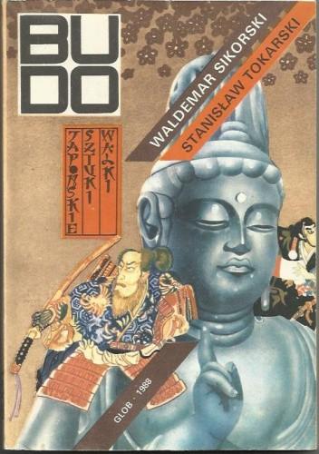 Okładka książki Budo : japońskie sztuki walki