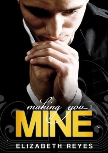 Okładka książki Making You Mine