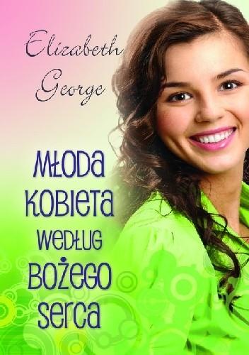 Okładka książki Młoda kobieta według Bożego serca