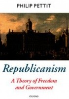 Republicanism. A Theory of Freedom and Government