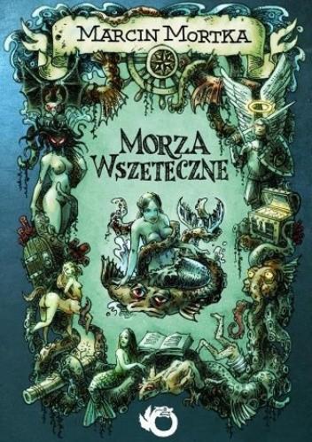 Okładka książki Morza Wszeteczne