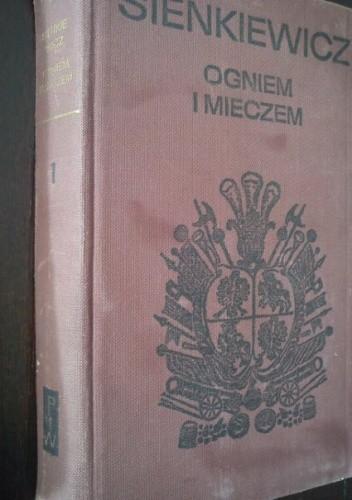 Okładka książki Ogniem i mieczem. T. 1