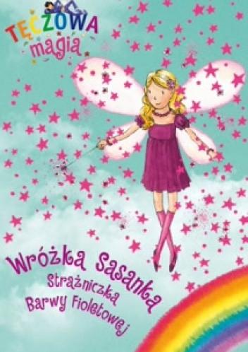 Okładka książki Tęczowa magia.Wróżka Sasanka Strażniczka Barwy Fioletowej