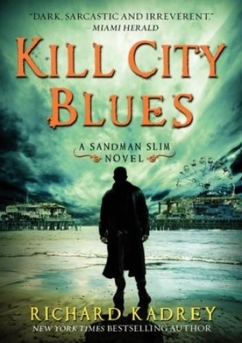 Okładka książki Kill City Blues
