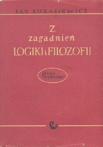 Okładka książki Z zagadnień logiki i filozofii