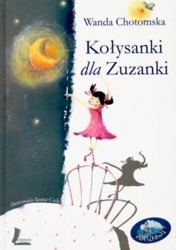 Okładka książki Kołysanki dla Zuzanki