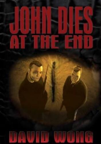 Okładka książki John Dies at the End