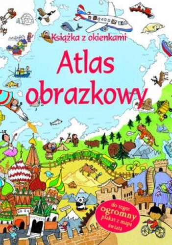 Okładka książki Atlas obrazkowy. Książka z okienkami