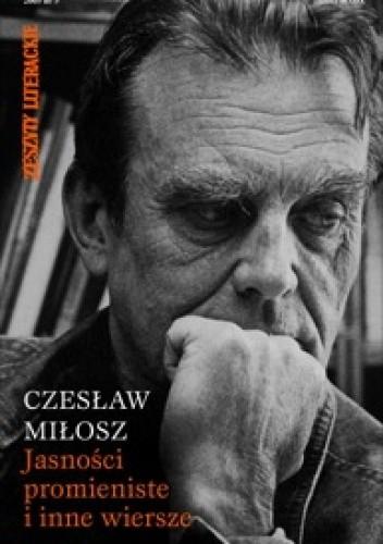 Okładka książki Jasności promieniste i inne wiersze