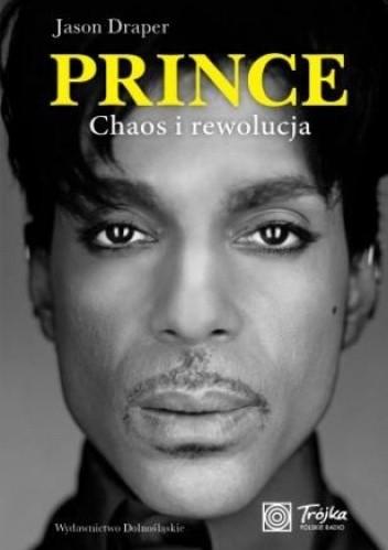 Okładka książki Prince. Chaos i rewolucja