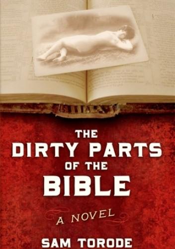 Okładka książki The dirty parts of the Bible