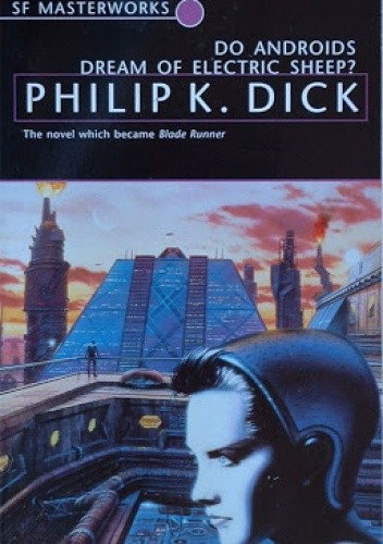 Okładka książki Do Androids Dream Of Electric Sheep?