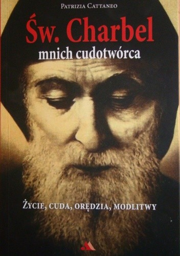 Okładka książki Św. Charbel. Mnich cudotwórca