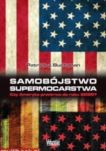Okładka książki Samobójstwo supermocarstwa