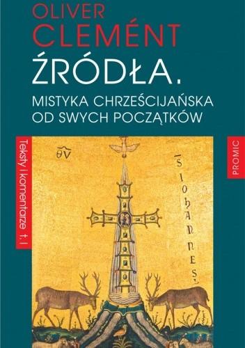 Okładka książki Źródła. Mistyka chrześcijańska od swych początków