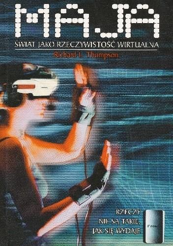 Okładka książki Maja. Świat jako Rzeczywistość Wirtualna