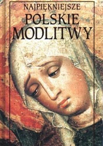 Okładka książki Najpiękniejsze polskie modlitwy