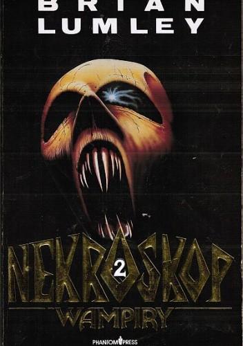 Okładka książki Nekroskop 2. Wampiry