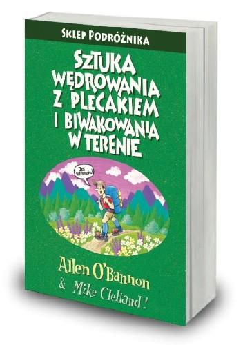 Okładka książki Sztuka wędrowania z plecakiem i biwakowania w terenie