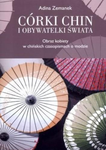 Okładka książki Córki Chin i obywatelki świata. Obraz kobiety w chińskich czasopismach o modzie
