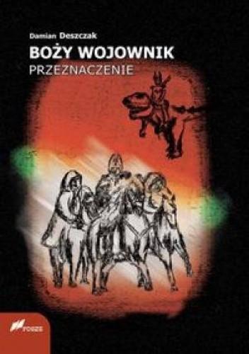 Okładka książki Boży wojownik. Przeznaczenie