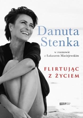 Okładka książki Flirtując z życiem