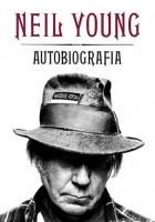 Neil Young. Autobiografia