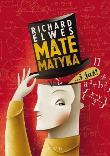 Matematyka… i już! - Richard Elwes