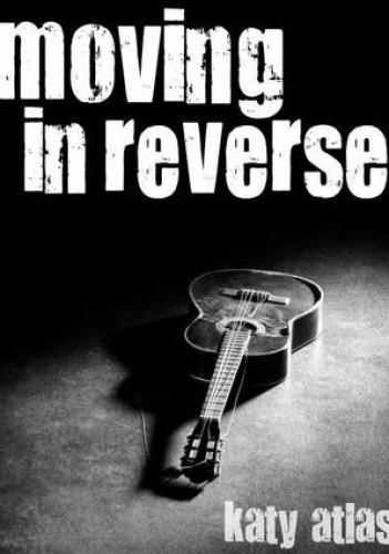 Okładka książki Moving In Reverse