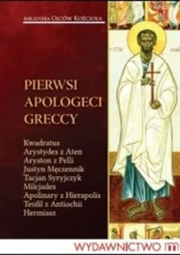 Okładka książki Pierwsi apologeci greccy