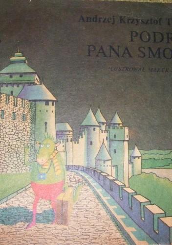 Okładka książki Podróż Pana Smoka