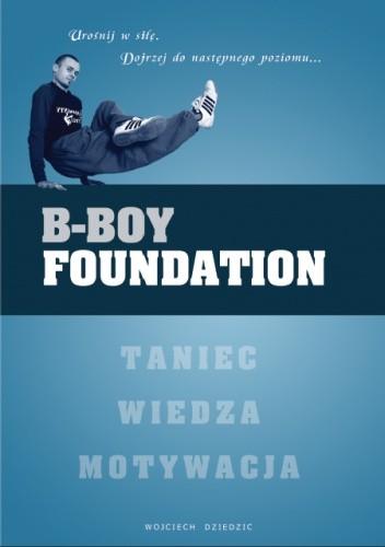 Okładka książki B-Boy Foundation