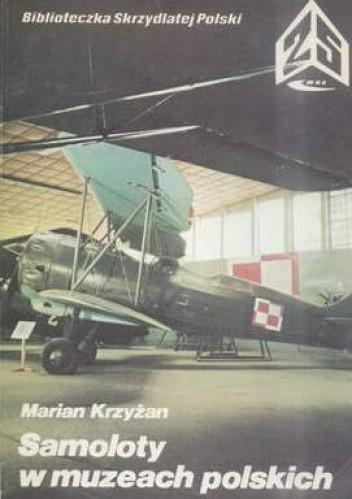 Okładka książki Samoloty w polskich muzeach