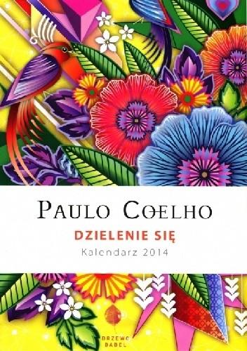 Okładka książki Dzielenie się. Kalendarz 2014