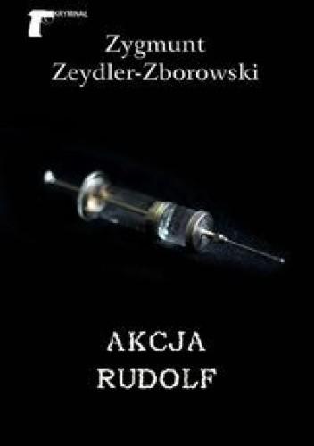 Okładka książki Akcja Rudolf